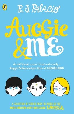 Auggie & Me: Three Wonder Stories book