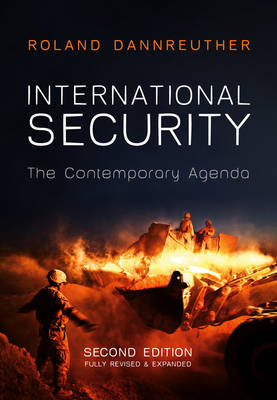 International Security: The Contemporary Agenda by Roland Dannreuther