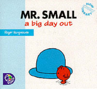 Mr.Small A Big Day Out by Adam Hargreaves