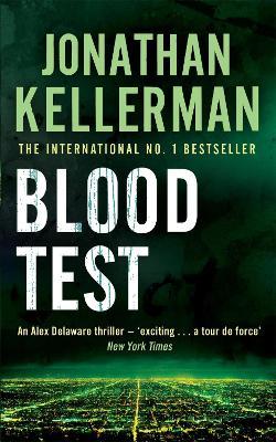 Blood Test (Alex Delaware series, Book 2) by Jonathan Kellerman