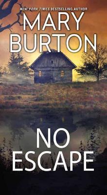 No Escape by Mary Burton