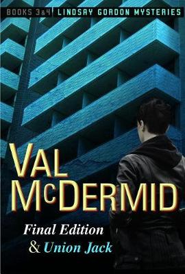 Final Edition and Union Jack by Val McDermid
