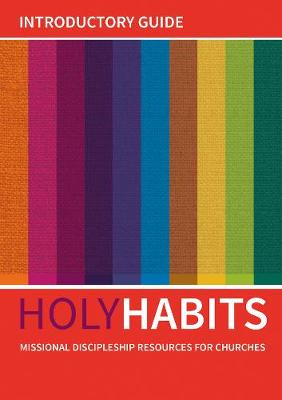 Holy Habits: Introductory Guide by Andrew Roberts