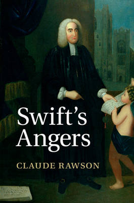 Swift's Angers by Claude Rawson