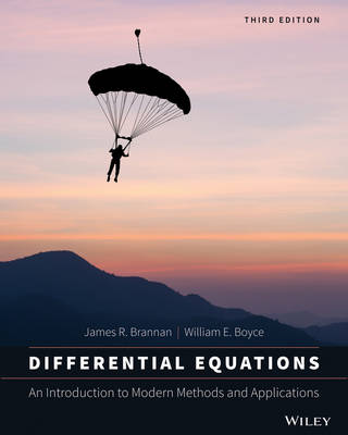 Differential Equations: An Introduction to Modern Methods and Applications by James R. Brannan