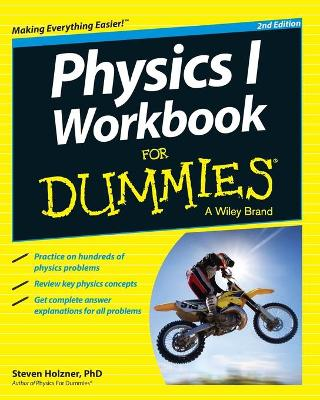 Physics I Workbook For Dummies by Steven Holzner