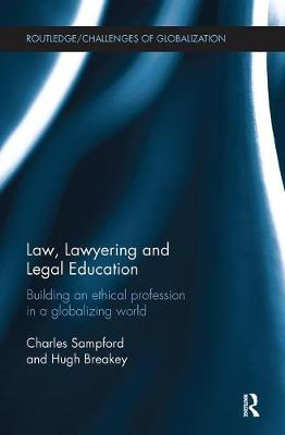Law, Lawyering and Legal Education by Charles Sampford