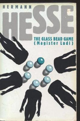 The The Glass Bead Game (Magister Ludi) by Hermann Hesse