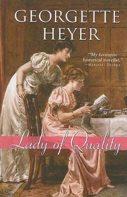 Lady of Quality by Georgette Heyer