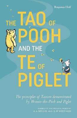 The Tao of Pooh & The Te of Piglet book