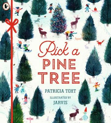 Pick a Pine Tree by Patricia Toht