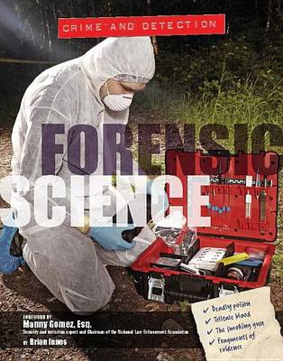 Crime and Detection: Forensic Science by Dr Brian Innes