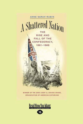 A Shattered Nation by Anne Sarah Rubin