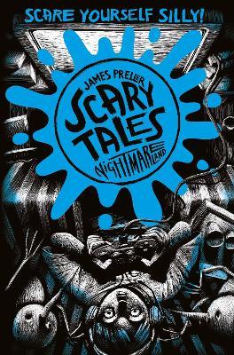 Nightmareland (Scary Tales 4) by James Preller