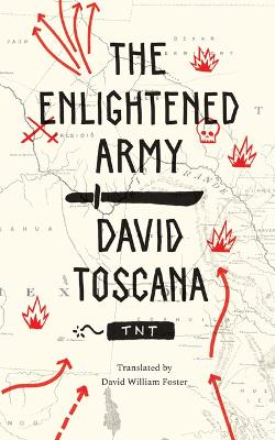 The Enlightened Army by David Toscana