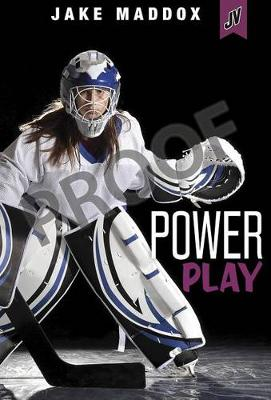 Power Play by Jake Maddox