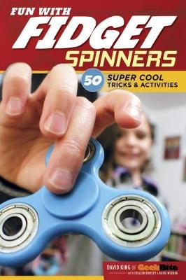 Fun with Fidget Spinners by David