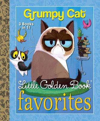 Grumpy Cat Little Golden Book Favorites by Golden Books