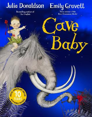 Cave Baby 10th Anniversary Edition by Julia Donaldson
