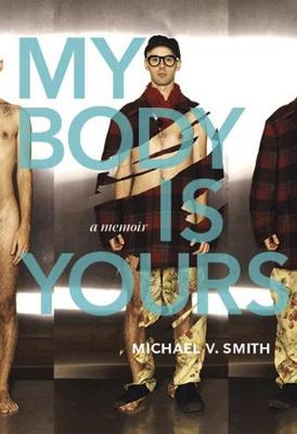 My Body Is Yours by Michael Valentine Smith