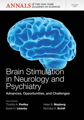 Brain Stimulation in Neurology and Psychiatry: Advances, Opportunities, and Challenges by Timothy A. Pedley