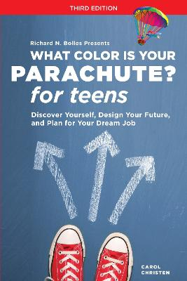 What Color Is Your Parachute? For Teens, Third Edition book