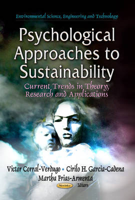 Psychological Approaches to Sustainability by Victor Corral-Verdugo