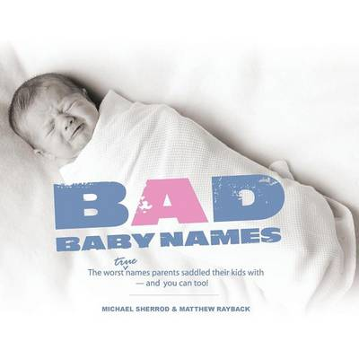 Bad Baby Names by Michael Sherrod