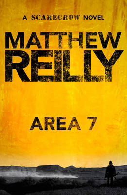 Area 7 by Matthew Reilly
