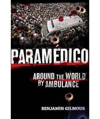 Paramedico by Benjamin Gilmour