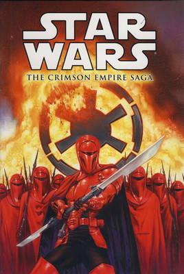 Star Wars - The Crimson Empire Saga by Mike Richardson