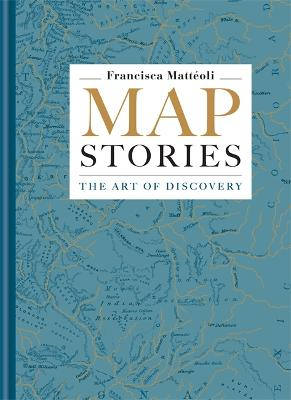 Map Stories by Francisca Matteoli