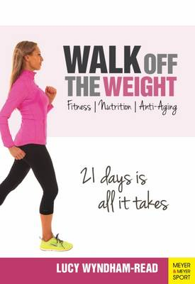 Walk off the Weight by Lucy Wyndham-Read