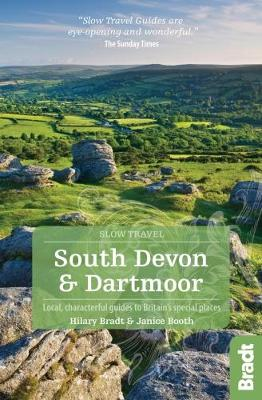 South Devon & Dartmoor (Slow Travel) by Hilary Bradt