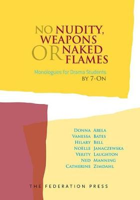 No Nudity, Weapons or Naked Flames by Donna Abela
