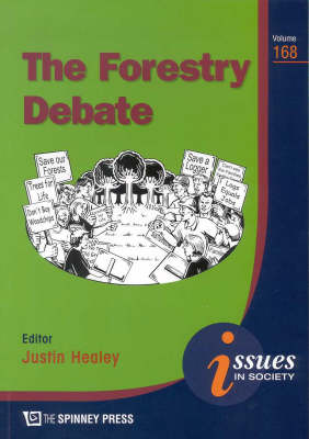 The Forestry Debate by Justin Healey