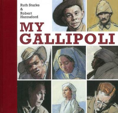 My Gallipoli by Robert Hannaford