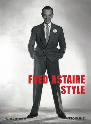 Fred Astaire Style by G. Bruce Boyer