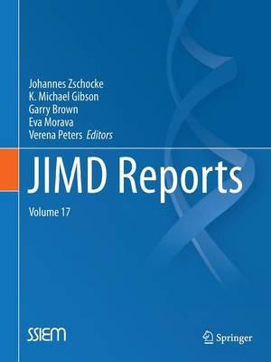 JIMD Reports, Volume 17 by Johannes Zschocke