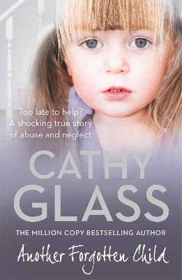 Another Forgotten Child by Cathy Glass