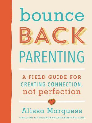 Bounceback Parenting book