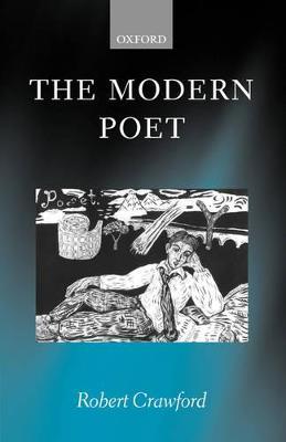 The Modern Poet by Robert Crawford