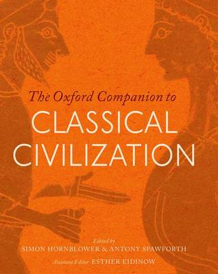 Oxford Companion to Classical Civilization by Simon Hornblower