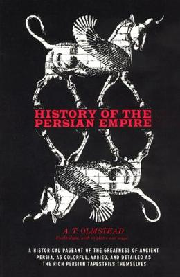 History of the Persian Empire by A. T. Olmstead