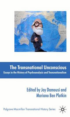 The Transnational Unconscious by Joy Damousi