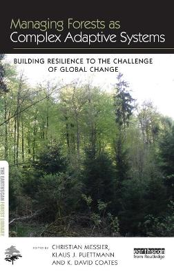 Managing Forests as Complex Adaptive Systems book