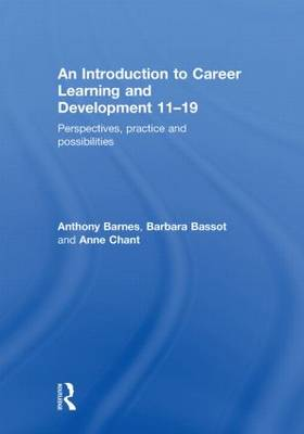 Introduction to Career Learning & Development 11-19 by Anthony Barnes