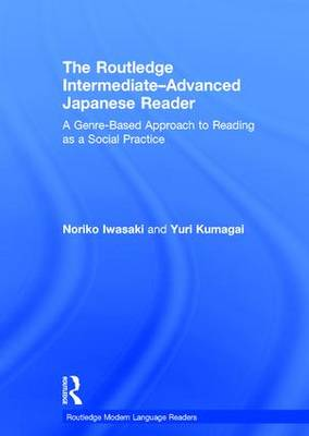 Routledge Intermediate to Advanced Japanese Reader book