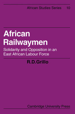 African Railwaymen by R.D. Grillo