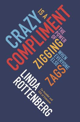 Crazy is a Compliment book